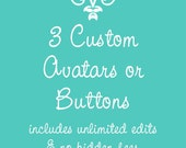 3 Custom Avatars or Buttons for Your Shop or Blog