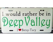 Betsy Tacy LICENSE PLATE Maud Lovelace Deep Valley Car Tag
