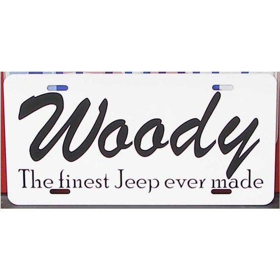 Grand Wagoneer Jeep License Plate - WOODY The finest Jeep ever made - Car Tag