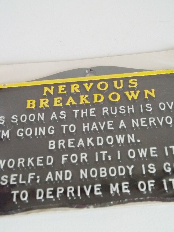 Funny Quotes About Nervousness Nervous Breakdown Funny