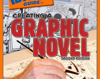 SALE: Complete Idiot's Guide to Creating a Graphic Novel (Second Edition) signed by Steve Lieber