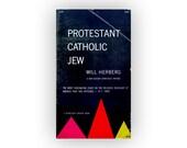 "George Giusti book cover design, 1960. ""Protestant Catholic Jew"" by Will Herberg."