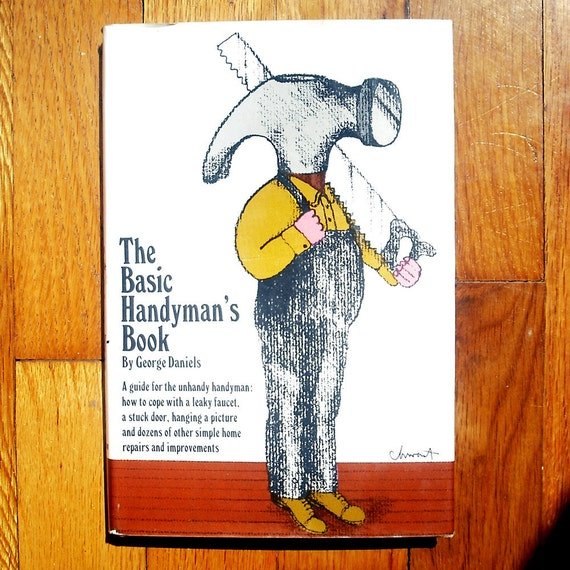 """SEYMOUR CHWAST book cover design, 1966. """"The Basic Handyman's Book"""" by George Daniels."""