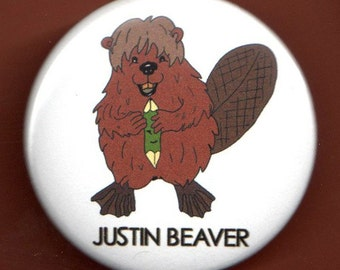 "JUSTIN BEAVER BUTTON 1.75"" Justin Bieber spoof pinback badge"