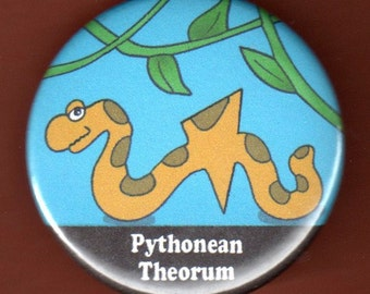 Geek Button Pythonean Theorum Button Badge 1.75 inch pin