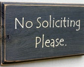 No Soliciting Please - Hand-Painted Wood Sign -Only available in black