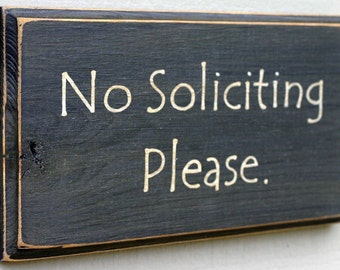 No Soliciting Please - Hand-Painted Wood Sign - Only available in black - Ready to Shipe