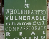 Be Wholehearted  Typography Word Art Sign