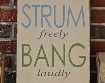 Sing Strum Bang Play Music Sign - The Perfect Sign for a Music Room, Playroom or Familyroom