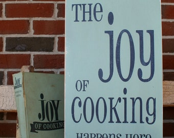 The Joy of Cooking Happens Here Distressed Vintage Style Painted Wooden Sign