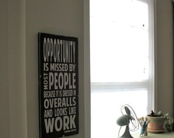 Opportunity - a Thomas Edison Quote - Distressed Sign in Black with White Vintage Style Large