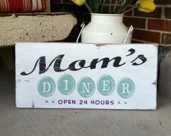Moms Diner Open 24 Hours Vintage Inspired Kitchen Sign - Typography Word Art