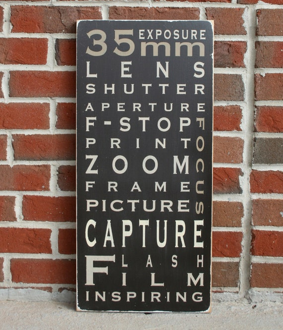 Photography  - Typography Word Art Painted Wooden Sign
