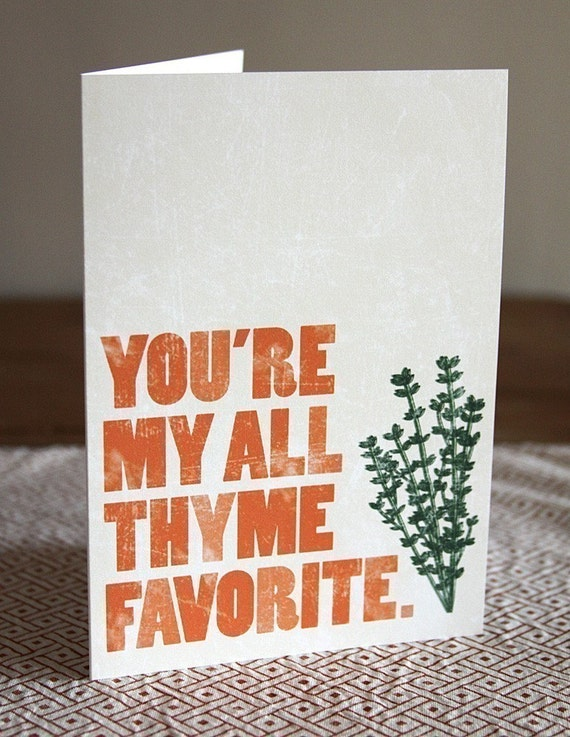 You're my all thyme favorite // Greeting Card