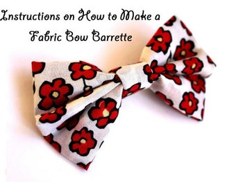 Instructions on How to Make a Fabric Bow Barrette Hair Clip Tutorial