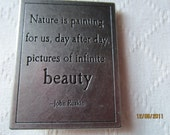 Nature Quote Magnet- Sayings engraved on Metal- Repurposed-Nature pictures of beauty