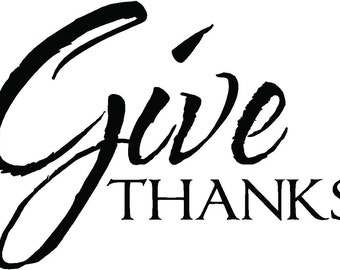 GIVE THANKS Vinyl  Decor Wall Lettering Words Quotes Decals Art Custom