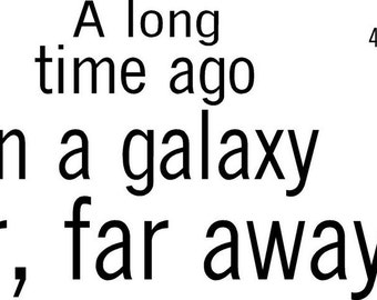 A long time ago in a Galaxy STAR WARS Vinyl Decal Home Decor