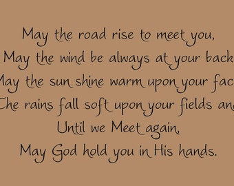 May the Road Rise to Meet You 33x18 Vinyl Decal Wall Art Lettering Quote Nursery