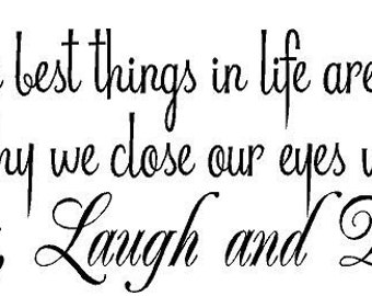 The best things in life Kiss, Laugh & Dream 32x14 Vinyl Wall Decal Decor Wall Lettering Words Quotes Decals Art Custom