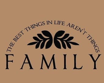 The Best Things Aren't Things FAMILY 28x14 Vinyl Wall Decal Decor Wall Lettering Words Quotes Decals Art Custom