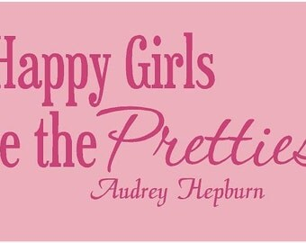 Audrey Hepburn Happy Girls are the Prettiest 36x16 Vinyl Wall Lettering Art  Girls Quotes Words