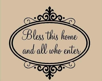 BLESS this Home And All Who Enter 22x20 Vinyl Decor Wall Lettering Words Quotes Decal Art Custom