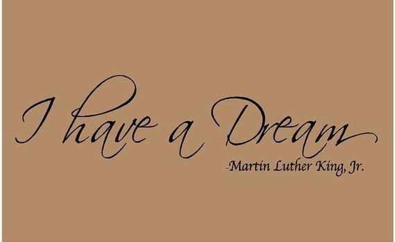 I have A Dream 36x10 Martin Luther King Jr Vinyl Wall Decal Decor Wall Lettering Words Quotes Decals Art Custom