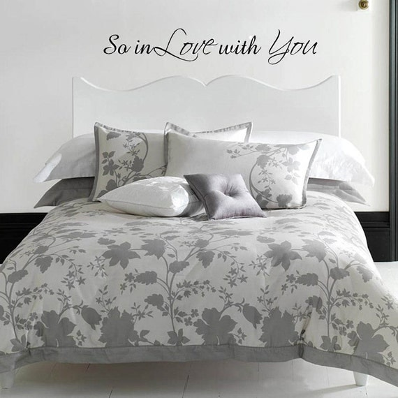 Items Similar To So In Love With You 40x7 Master Bedroom Vinyl Decal Home Decor Vinyl Lettering
