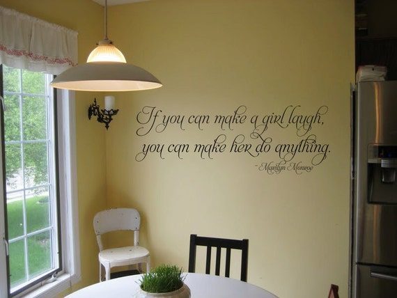 If you can make a girl laugh Marilyn Monroe 36x14 Vinyl Wall Lettering Words Quotes Decals Art Custom