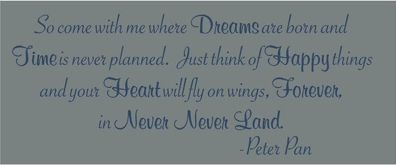 Come with me where Dreams Never Never Land Peter Pan BIG 55x21.5 Vinyl Decal Wall Art