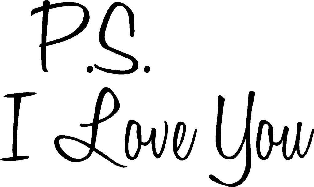 P.S. I Love You 20x12 Vinyl Wall Lettering Words Quotes