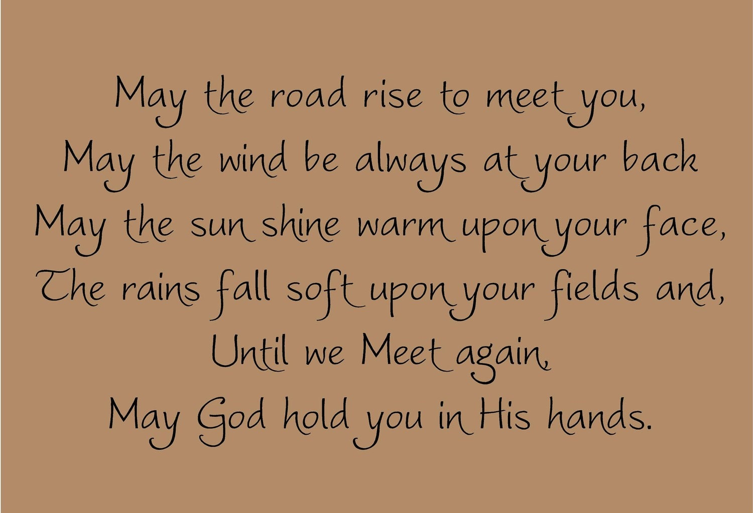 May the Road Rise to Meet You 33x18 Vinyl Decal Wall Art