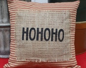 "Rustic Burlap Christmas Holiday Pillow ""Ho Ho Ho"" 14 x 14"