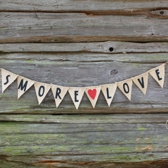 Smore Love Wedding Banner Sign Photo Prop Rustic Burlap