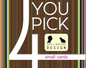 Pick 4 (Four) Modern Greeting Cards on 100% Recycled Paper - Make Your Own Variety Pack