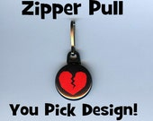 Button Zipper Pull - any design you want