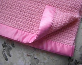 Crocheted Baby Blanket -Rose Pink with Satin Binding - Warm & Soft - Crochet Knit - Ready To Ship