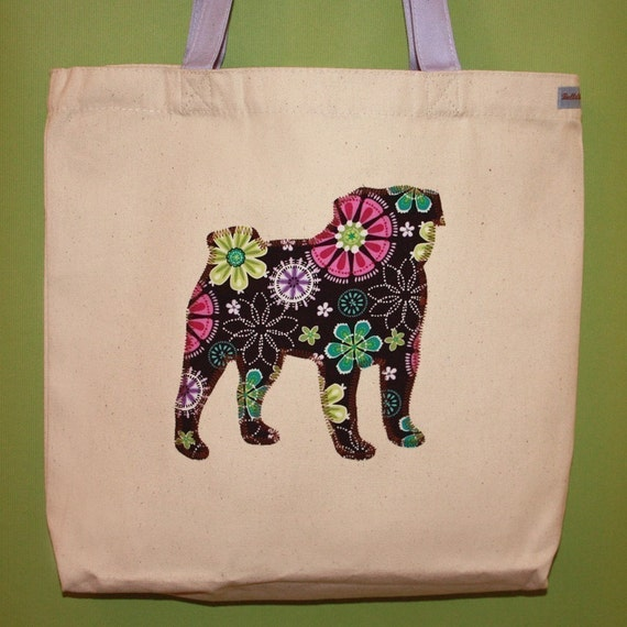 Pug Tote Bag - You pick the fabric and tote handle color
