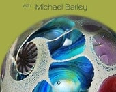 DVD: Making a Chrysalis Bead with Michael Barley