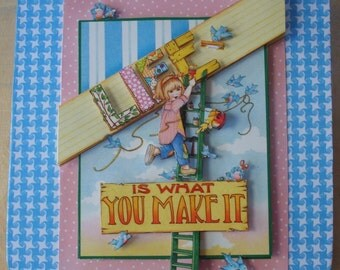 Life Is What You Make It 3D Paper Tole Picture