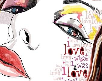 I Love Who I Am / original illustration ART Print SIGNED /  8 x 10