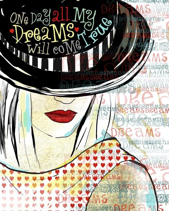 Dreams Inspirational Art original illustration ART Print Hand SIGNED size 8 x 10
