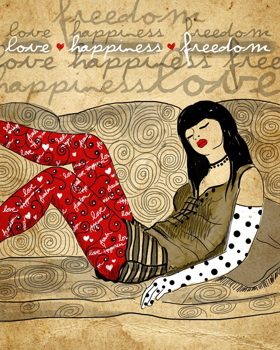 Love Happiness and Freedom / Signed Art Print / 8 x 10