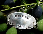 Remember Who You Are Bracelet