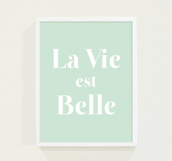 Mint Green Pastel - La Vie Est Belle - Life is Beautiful Wall Art Minimalist Typography Poster Print - Paris Art