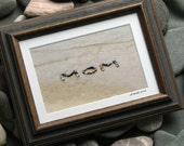 Beach Wish MOM Small Framed Photo- loving sentiment created with natural stones in the sand