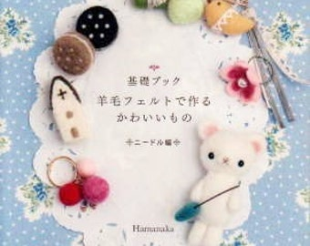 Wool Felt Handbook for beginner (Needle Felt) --- Japanese Craft Book