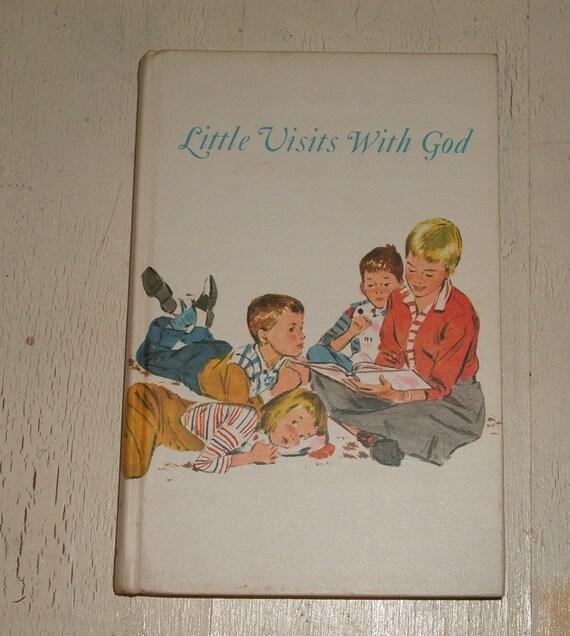 Vintage Book 1957 Hardback - Little Visits With God Childrens Devotional