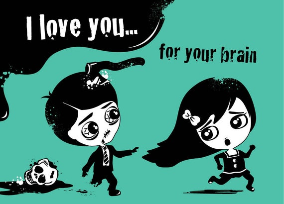 Zombie I Love You For Your Brain Card